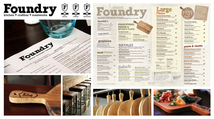 Foundry Cafe - We created a brand that speaks to their love of craft beer, fine coffee and gourmet rustic dishes. BRANDING, DESIGN, LAYOUT