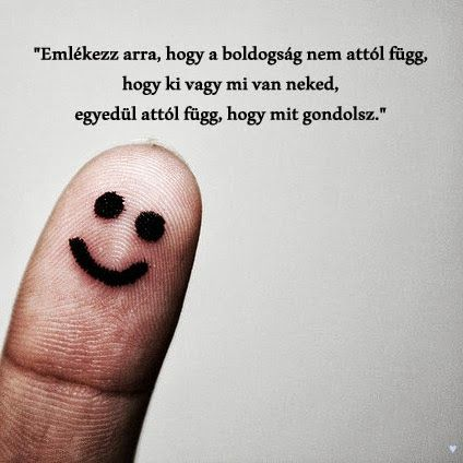 A boldogság attól függ..