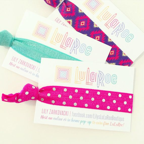 Calling All LuLaRoe Consultants Seriously WOW Your Customers With These Awesome Hair Tie Cards Perfect For Giving Away Orders