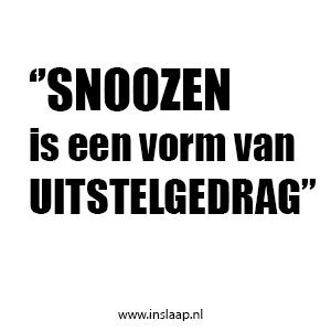 Snoozen is niet anders dan andere vormen van uitstelgedrag. Je stelt bewust iets uit waarvan je weet dat het de beste optie is. #snoozen #slapen #slaaptips #slaapproblemen