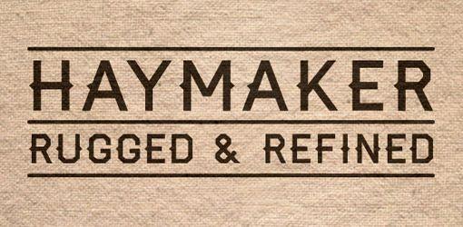 Font Inspirations: Haymaker