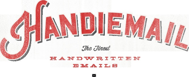 Handiemail - The finest handwritten emails...and more.