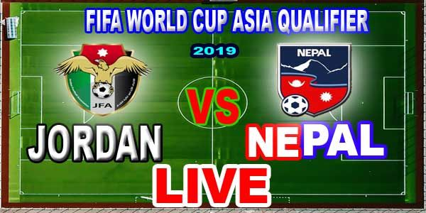 Jordan Vs Nepal Watch Live Fifa World Cup Asian Qualifier Jordan Vs Nepal Watch Live Fifa World Cup Asian Qualifier Is Li Fifa World Cup Fifa World Cup