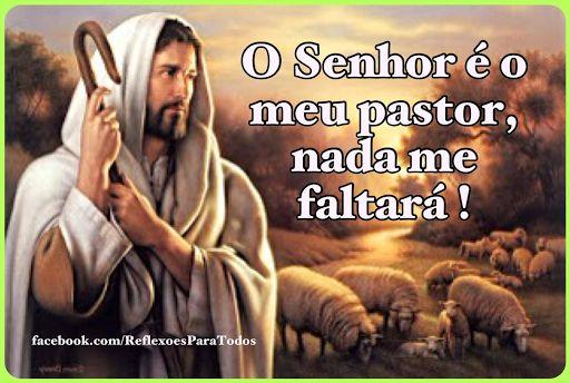 SALMO 23 (O Senhor é o meu pastor...) - clique na imagem e acesse o salmo completo, com link para o vídeo, na voz de Cid Moreira.