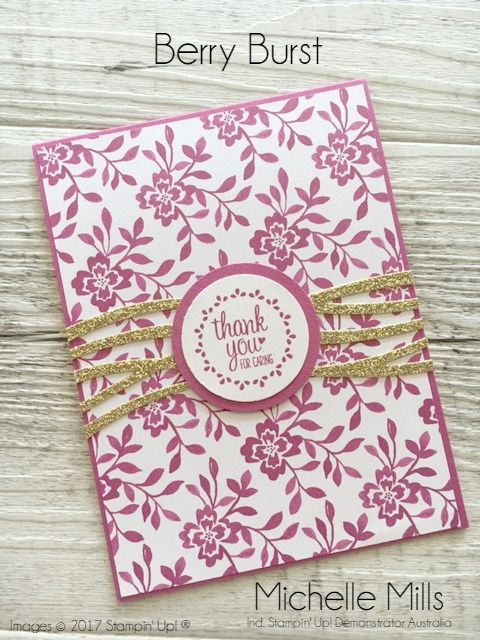 Michelle Mills - Ind. Stampin' Up! Demonstrator Australia. FB: Hello Day Cards Berry Burst In Color by Stampin' Up!