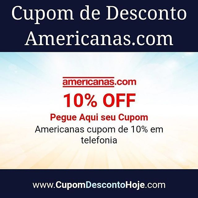 Cupom de Desconto 10% OFF Americanas.com   Americanas cupom de 10% em telefonia    https://www.cupomdescontohoje.com.br/loja/americanas.com/3975    #americanas.com #americanas #cupom   #telefonia   #cupomamericanas.com  #voucheramericanas.com #descontoamericanas.com    #americanas.com #cupomdescontoamericanas.com #cupom #cupomdesconto #cupomdescontohoje  #cupomdedesconto #voucher #economize #ofertas #promocao  #promocaododia #love #amo #amazing #adoro  #followme #follow #like4like #like…
