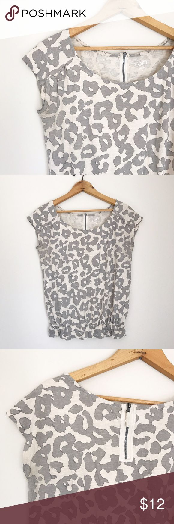🚨FINAL 🚨 LOFT Cheetah print shirt Super comfy and very flattering! Gray and white cheetah print shirt with back zip! Size XS LOFT Tops Tees - Short Sleeve