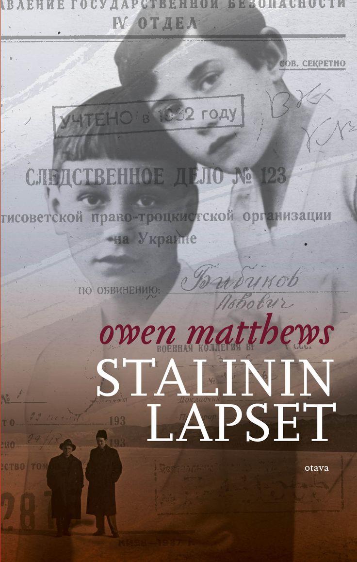 Title: Stalinin lapset | Author: Owen Matthews | Designer: Camilla Pentti