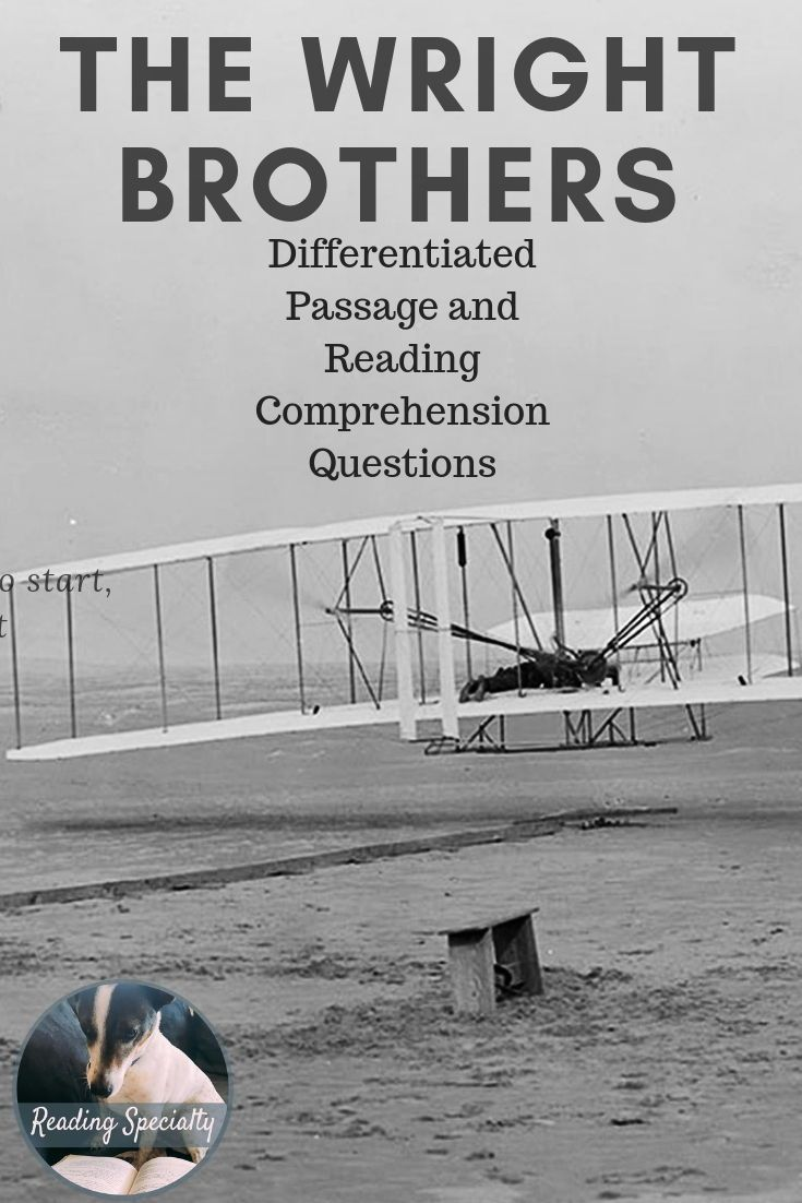 The Wright Brothers Were Two American Aviation Pioneers Who Are Credited With Inven Reading Comprehension Passages Differentiated Reading Reading Comprehension