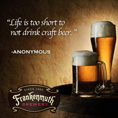 Pin By Frankenmuth Brewery On Beer Quotes Pinterest
