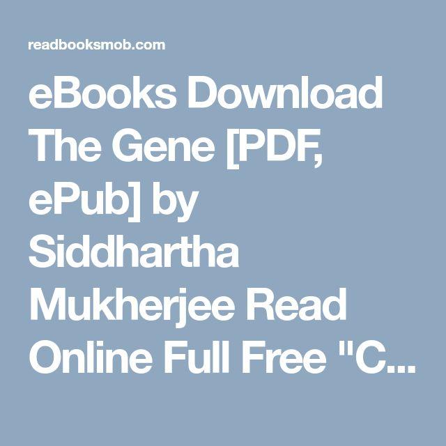 50 best my books images on pinterest ebooks download the gene pdf epub by siddhartha mukherjee read online full free fandeluxe Gallery