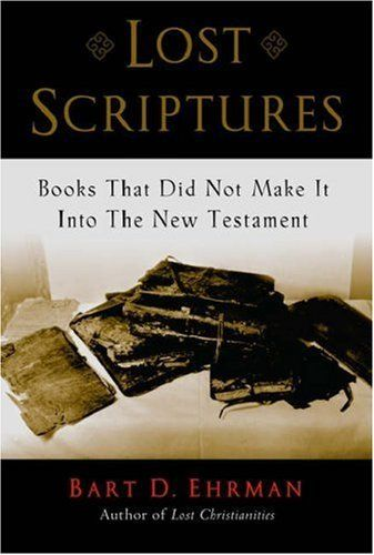 Lost Scriptures: Books that Did Not Make It into the New Testament by Bart D. Ehrman, http://www.amazon.co.uk/dp/0195182502/ref=cm_sw_r_pi_dp_RXsCrb0WH4BE1