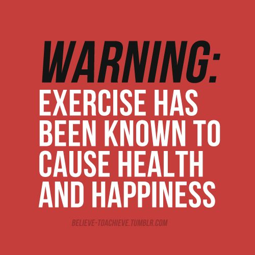 Exercise May Cause Health And Happiness Workout And Fitness Motivation Quote .