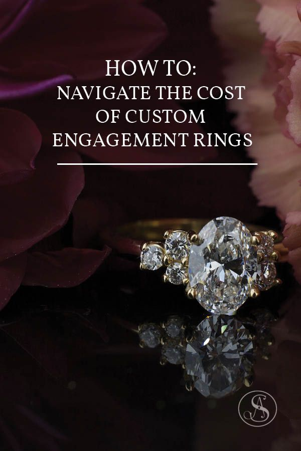 How Much Is A Custom Ring Engagement Ring Guide Engagement Rings Engagement