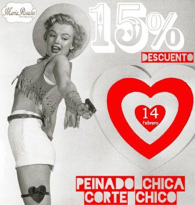 El 14 de Febrero celebra el día más romántico del año con María Rosales Hair & Make-Up Salon.  15% de DESCUENTO en el PEINADO de CHICA  15% de DESCUENTO en el CORTE de CHICO