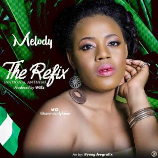FRESH MUSIC : Melody - National Anthem ( The Refix )   Whatsapp / Call 2349034421467 or 2348063807769 For Lovablevibes Music Promotion   Melody is a Singer Songwriter and amazing Performer. started singing at age four (4) She is an alumni of MTN Project Fame West Africa season 7 academy and has also Participated in other Nigeria's Top Talent Platforms. Through out her seasoned career path she has attracted numerous Fans with Good Music. Here's her Beautiful Rendition of the National Anthem…