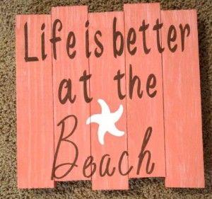 Life is Better at the Beach - Pallete Sign - LoveMyGraphx.com