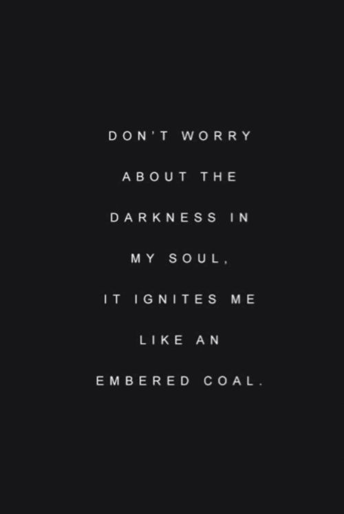 10 Deep Quotes About Darkness | Tattoos | Dark quotes, Dark soul