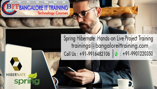 Enroll #Spring #Hibernate Training in Bangalore, provided by software industry experts. We have very good placement records. call at 9916482106