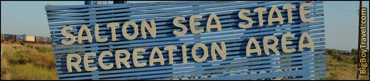 All the cool things to do and see while visiting family. Salton Sea State Recreation Area