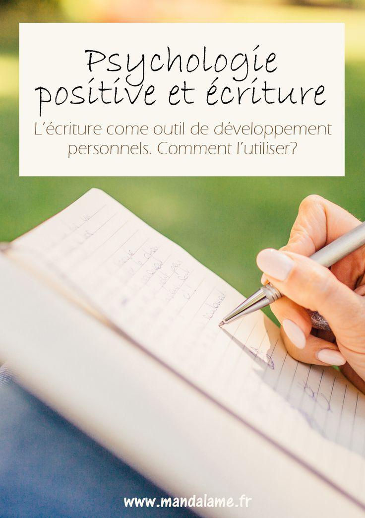 Psychologie Positive Ecriture Psychologie Positive Psychologie Positif