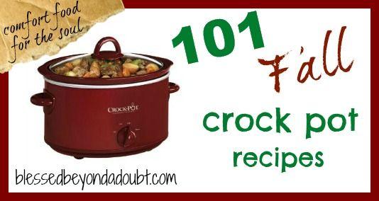 101 Crock Pot Recipes for Fall! Enjoy!