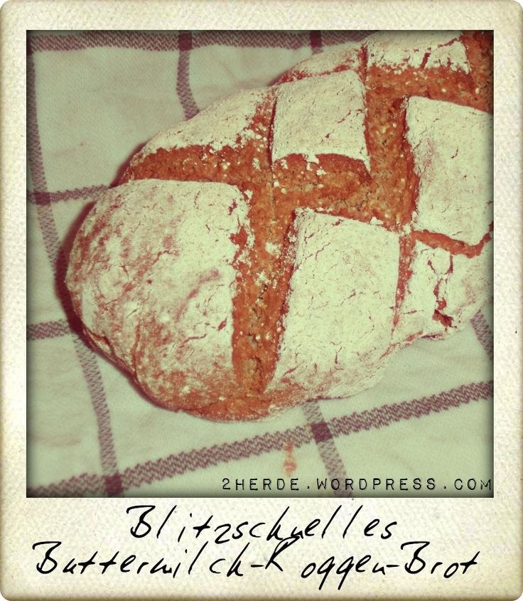 Blitzschnelles Buttermilch-Roggen-Brot