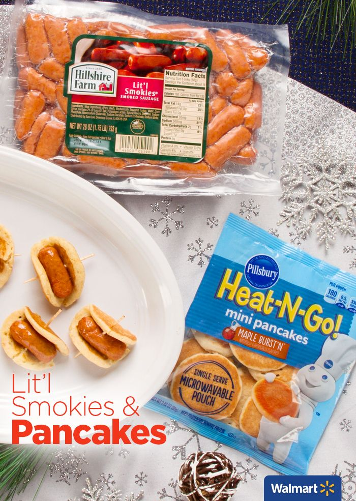 Lit'l Smokies & Pancakes | Walmart - Fun holiday breakfast appetizer.  Just combine Pillsbury Heat-N-Go Mini Pancakes with Hillshire Farm Lit'l Smokies and add some syrup!