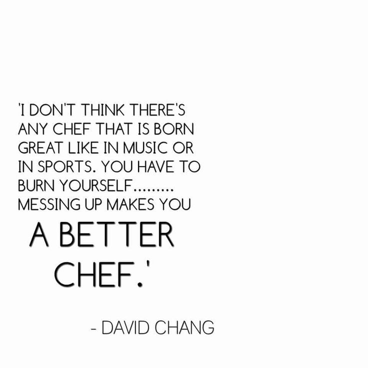Chef quote More