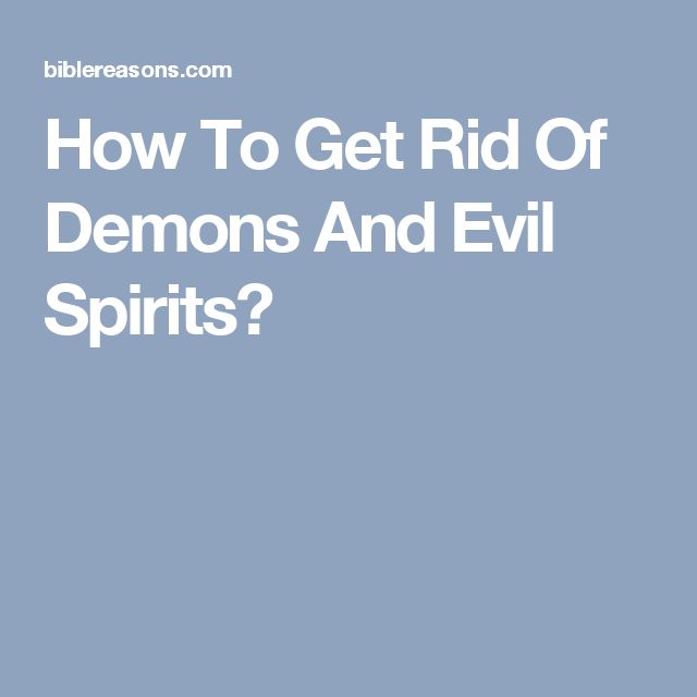 1000 ideas about evil spirits on pinterest prayer of