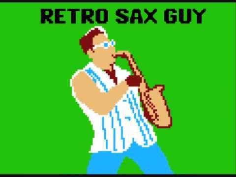 Retro Sax Guy (Epic Sax Guy 8-bit Remix) [Original Upload] (PSE WARNING)