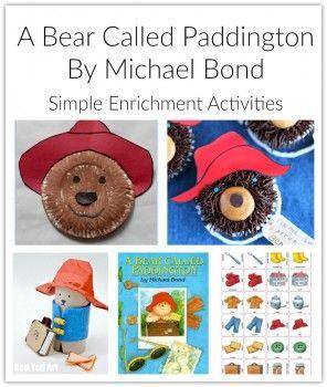 Enrichment Activities For A Bear Called Paddington By Michael Bond