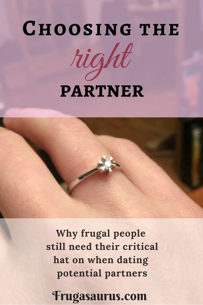 Choosing a frugal partner is just as important as choosing the right investments in other areas of your life.