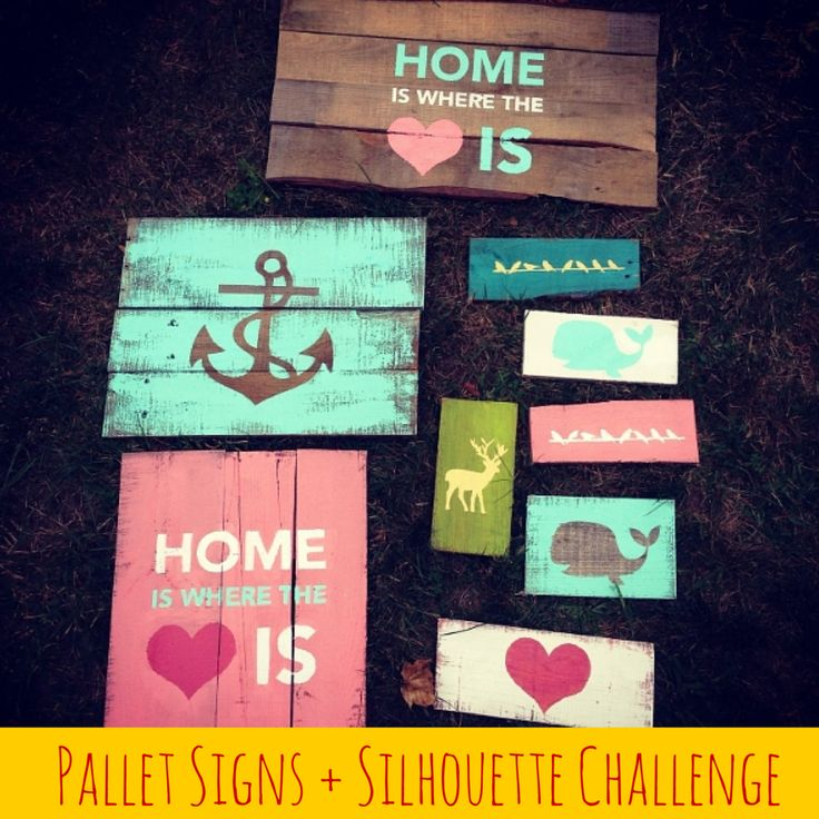 It's that time again! Silhouette Challenge time! This months theme was all  about home decor. Which is very appropriate since I just moved into my new  home. Do you know I don't even have one thing hanging on my wall yet? I  just can't decide what sort of style I am leaning towards. Anyway I had two  big events coming up (Signature Finishes openingandBrimfield) where I  needed to create some pallet signs to sell. So I thought I would share  those with you this month.