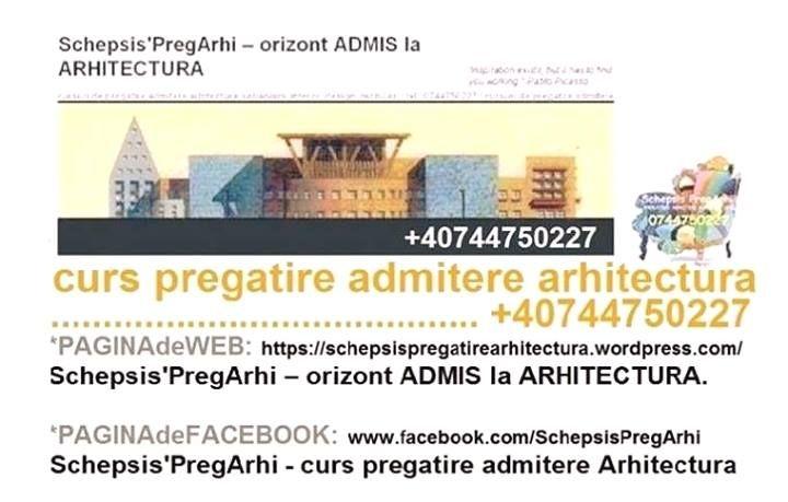 Curs pregatire admitere Schepsis'PregArhi - orizont ADMIS la Arhitectura'.