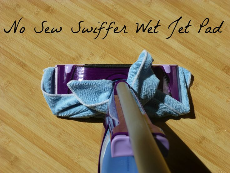 No Sew Swiffer Wet Jet Homemade Pad Diy Floor Cleaner