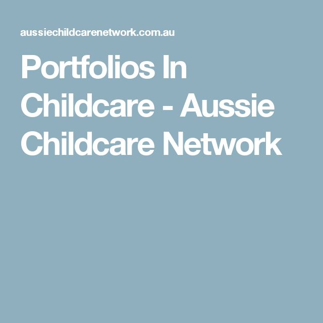 Portfolios In Childcare - Aussie Childcare Network