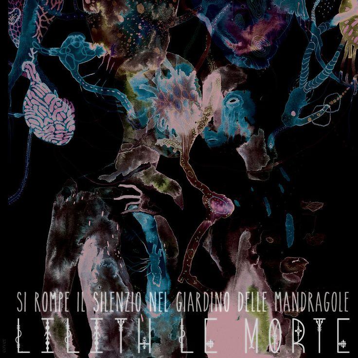 Lilith Le Morte - Si rompe il silenzio nel giardino delle mandragole cover 2
