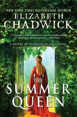The Summer Queen by Elizabeth Chadwick @Sourcebooks