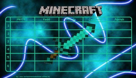www.tortenetekmindenkinek.eoldal.hu - Képgaléria - Sulis cuccok (órarendek, vignetták, füzetborítók stb.) - Minecraft órarend