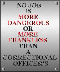 Quotes About Correctional Officers | ... correctional officer employed at attica correctional facility attica n