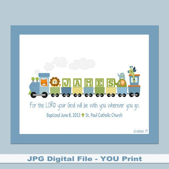 """Boys Personalized Train PRINTABLE 8x10"""" with Bible verse, baptism date, birth info - Great for a Baptism Gift, Baby Gift or the Nursery. on Etsy, $10.00"""