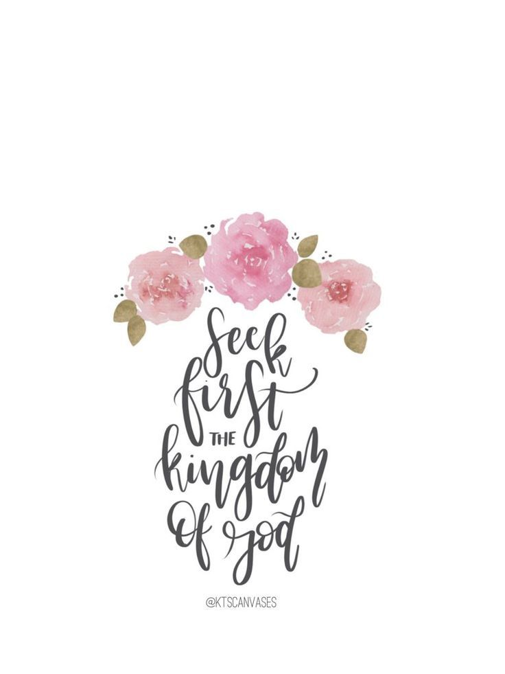 """FREE """"Seek First the Kingdom of God"""" Wallpaper / FREE iPhone Wallpapers / Cute Phone Wallpapers / Floral Wallpaper / Watercolor Florals / Christian / Bible Verse Phone Wallpapers"""