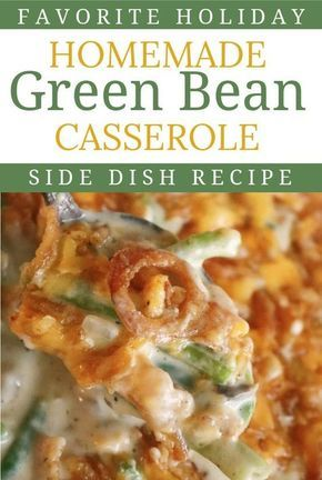 Thanksgiving Casseroles | A green bean casserole featuring freshly cooked green beans, a simple, homemade cream of mushroom sauce and freshly grated Cheddar cheese | #holidayrecipe #greenbeancasserole #Thanksgiving #familysidedish #greenbeanrecipes