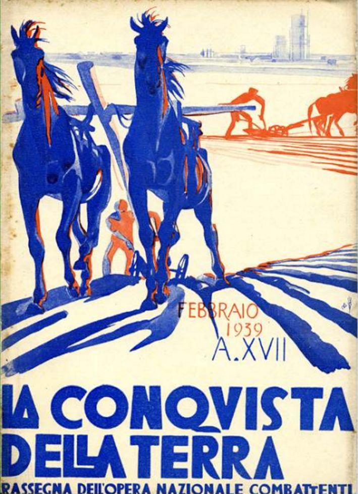 Duilio Cambellotti (1876-1960, Italy), Feb. 1939, La Conquista della Terra (The conquest of the Earth), Woodcut, Magazine cover published by the Fascist organization 'Opera Nazionale Combattenti' between 1935 &1939.