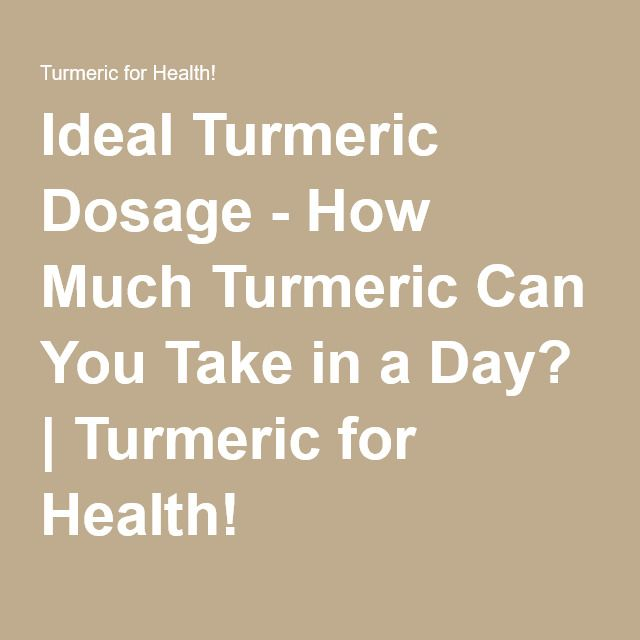Ideal Turmeric Dosage - How Much Turmeric Can You Take in a Day? | Turmeric for Health! http://www.ebay.com/itm/Curcumin-Blend-60-Count-/322482882728