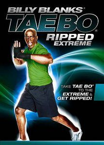 Billy Blanks Tae Bo Ripped Extreme - An exercise routine focused on the ultimate in cardiovascular and strength training.
