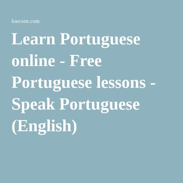 Learn Portuguese online - Free Portuguese lessons - Speak Portuguese (English)