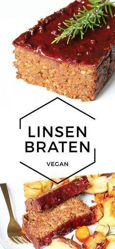 Veganer Linsenbraten   Vegane hauptspeisen, Vegane rezepte und Rezepte