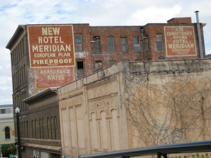 Downtown Meridian Ms They Just Demolished The Old Hotel This Month I Wish Someone Would Have Renovated That Building